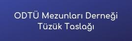 Photo of ODTÜ Mezunları Derneği Tüzük Taslağı