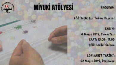 Photo of Miyuki Atölye Çalışmalarına Devam Ediyoruz