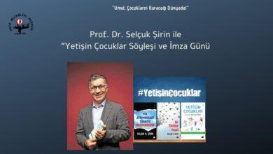 """Photo of Prof. Dr. Selçuk Şirin ile """"Yetişin Çocuklar"""" Söyleşi ve İmza Günü"""