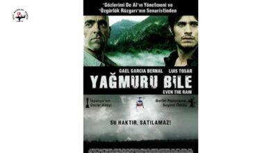 """Photo of """"Yağmuru Bile"""" Film Gösterimi"""